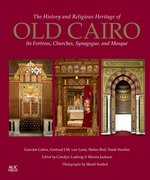 Cover for The History and Religious Heritage of Old Cairo