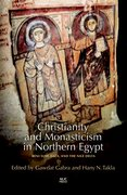 Cover for Christianity and Monasticism in Northern Egypt