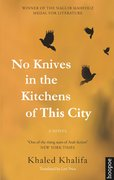 Cover for No Knives in the Kitchens of This City