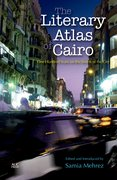 Cover for The Literary Atlas of Cairo