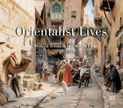 Cover for Orientalist Lives