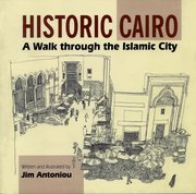 Cover for Historic Cairo - A Walk through the Islamic City