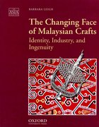 Cover for The Changing Face of Malaysian Crafts