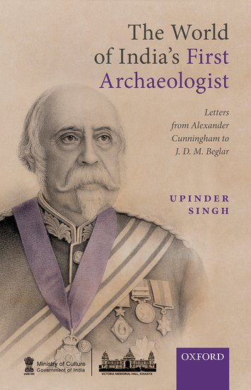 The World of India's First Archaeologist
