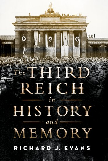 The third reich in history and memory hardcover richard j evans the third reich in history and memory hardcover richard j evans oxford university press malvernweather Image collections