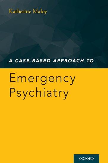 A Case-Based Approach to Emergency Psychiatry