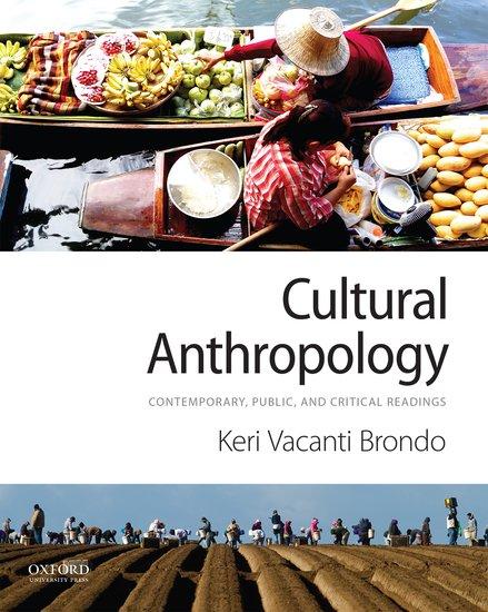 Cultural anthropology keri vacanti brondo oxford university press fandeluxe Gallery