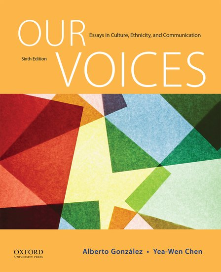 our voices essays in culture ethnicity and communication 6th edition pdf