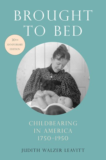 brought to bed leavitt judith walzer