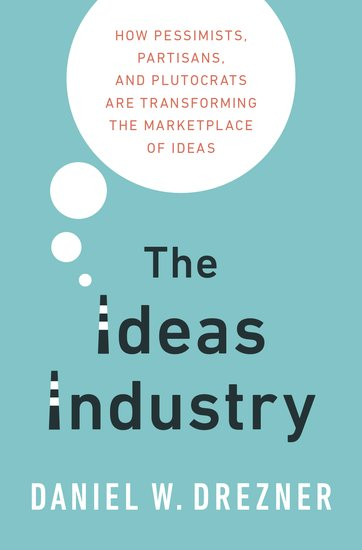The ideas industry daniel drezner oxford university press fandeluxe Image collections