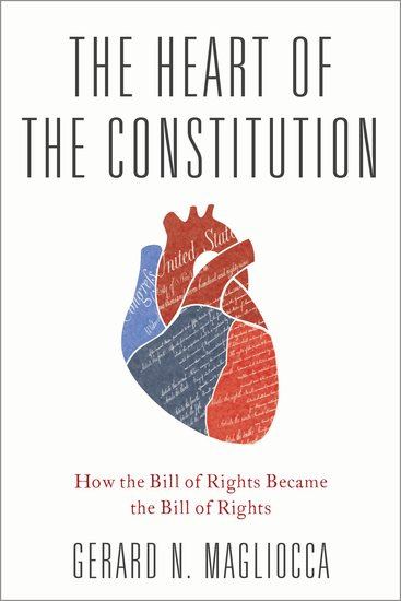 the heart of the constitution gerard magliocca oxford university