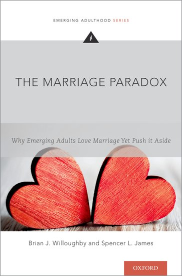 The marriage paradox brian j willoughby spencer l james the marriage paradox brian j willoughby spencer l james oxford university press fandeluxe Images