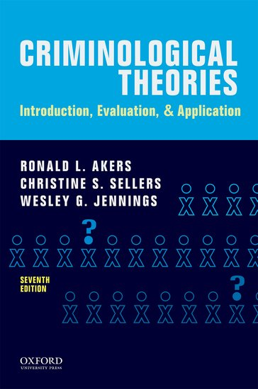 introduction to criminological theory Criminological theory has 47 ratings and 5 reviews for undergraduate courses in introduction to criminological theory, theories of crime & delinquency.