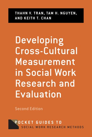Developing Cross Cultural Measurement In Social Work Research And  Evaluation   Thanh Tran; Tam Nguyen; Keith Chan   Oxford University Press