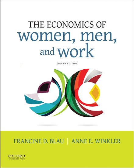 The Economics of Women, Men, and Work