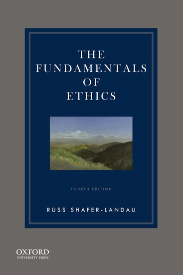 The fundamentals of ethics paperback russ shafer landau oxford the fundamentals of ethics paperback russ shafer landau oxford university press fandeluxe Gallery