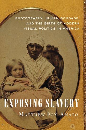 Cover of Exposing Slavery by Matthew Fox-Amato
