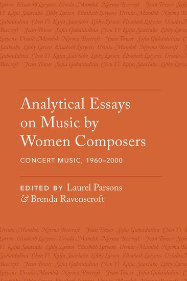 analytical essays on music by women composers concert music