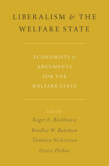 Liberalism And The Welfare State Roger E Backhouse Bradley W
