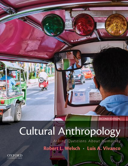 Cultural anthropology robert l welsch luis a vivanco oxford cultural anthropology robert l welsch luis a vivanco oxford university press fandeluxe Gallery