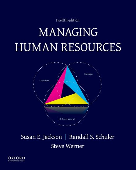 Managing human resources susan e jackson randall s schuler managing human resources susan e jackson randall s schuler steve werner oxford university press fandeluxe Choice Image