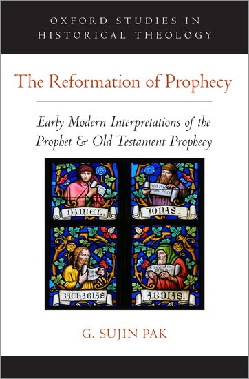 The Reformation of Prophecy