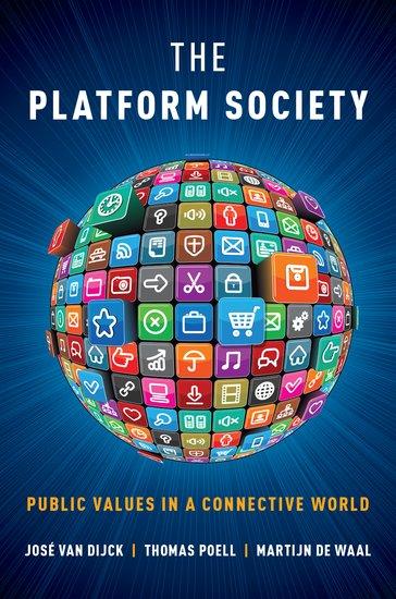 the platform society - paperback - jos u00e9 van dijck  thomas poell  martijn de waal