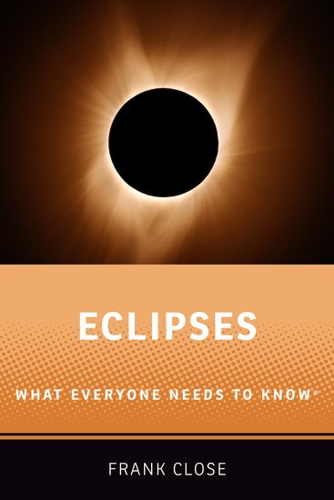 Eclipses: What Everyone Needs to Know®
