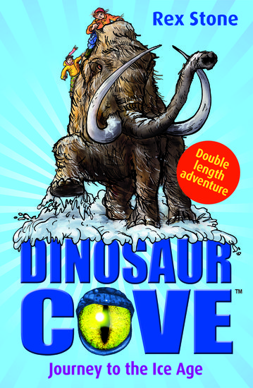 Dinosaur Cove: Journey to the Ice Age