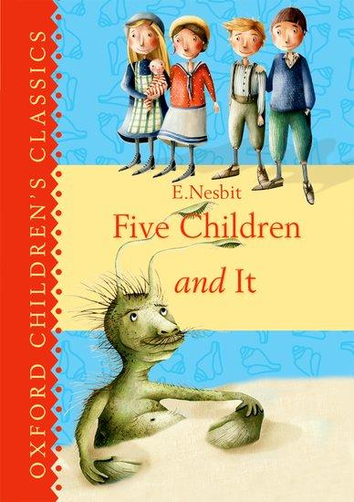 Oxford Children's Classics: Five Children & It
