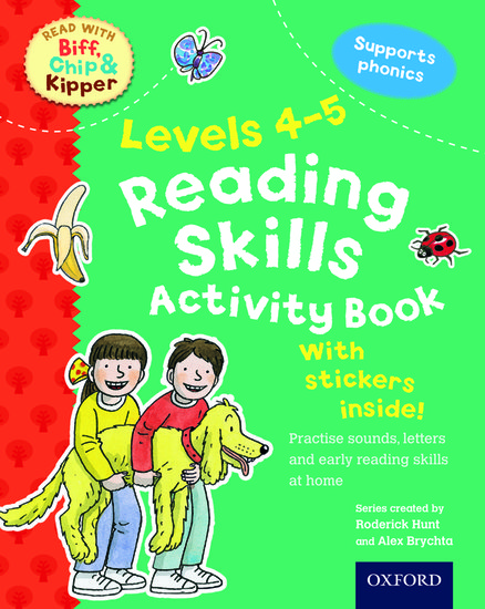 Oxford Reading Tree Read With Biff, Chip, and Kipper: Levels 4-5. Reading Skills Activity Book