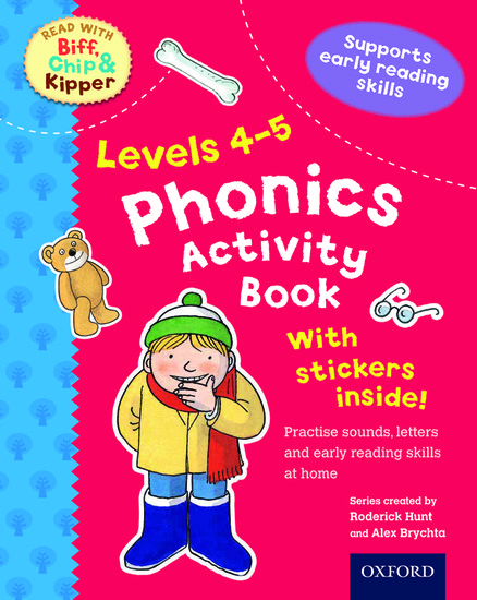 Oxford Reading Tree Read With Biff, Chip, and Kipper: Levels 4-5. Phonics Activity Sticker Book
