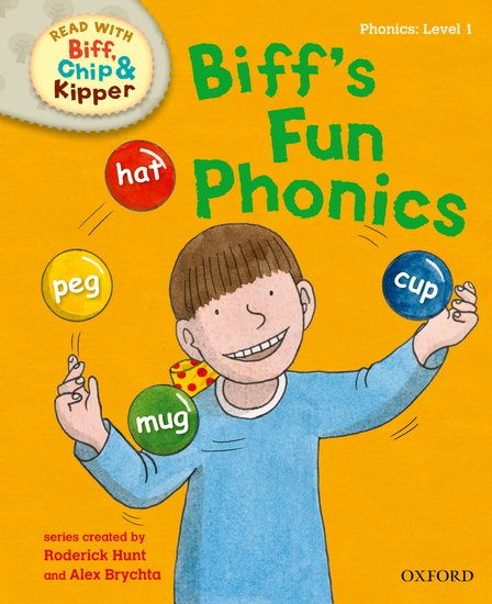 Oxford Reading Tree Read with Biff, Chip and Kipper: First Stories: Level 1. Biff's Fun Phonics