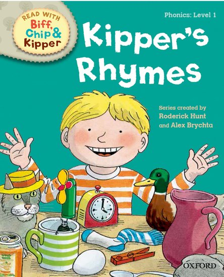Oxford Reading Tree Read with Biff, Chip and Kipper: Level 1 Phonics. Kipper's Rhymes