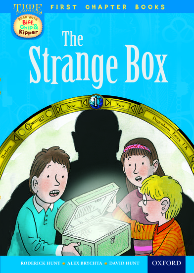 Oxford Reading Tree Read with Biff, Chip and Kipper: Level 11 First Chapter Books. The Strange Box