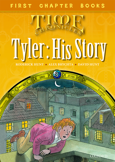 Oxford Reading Tree Read with Biff, Chip and Kipper: Level 11 First Chapter Books. Tyler: His Story