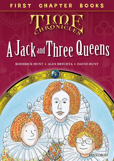 Oxford Reading Tree Read with Biff, Chip and Kipper: Level 11 First Chapter Books. A Jack and Three Queens