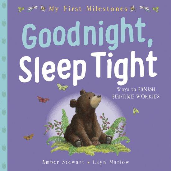 My First Milestone: Goodnight, Sleep Tight