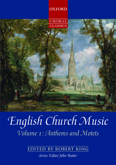 English Church Music, Volume 1: Anthems and Motets