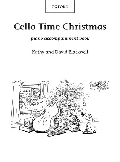 Cello Time Christmas Piano Book Kathy Blackwell David Blackwell Oxford University Press