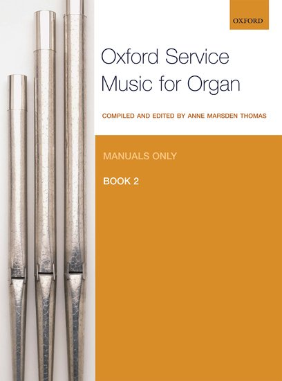 Contemporary Sheet Music & Song Books Oxford Service Music For Organ Book 1 Manual And Pedal Sheet Music Book