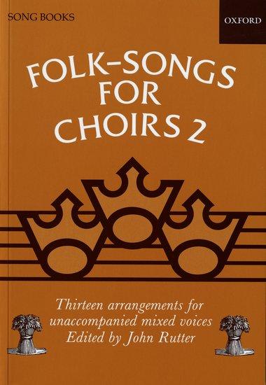 Folk-Songs for Choirs 2