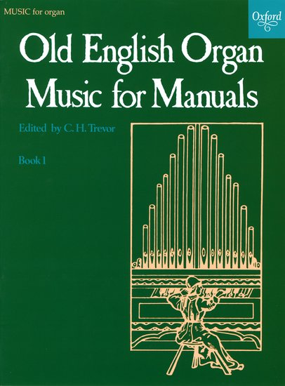 Old English Book Cover : Old english organ music for manuals book c h trevor