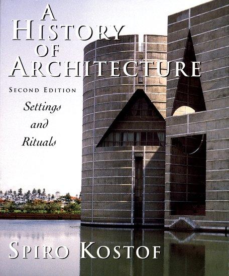 a history of architecture - spiro kostof - oxford university press