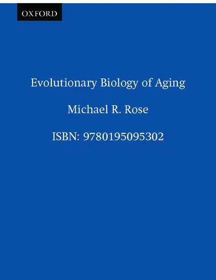 evolutionary biology of aging rose michael r