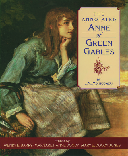 The Annotated Anne Of Green Gables L M Montgomery