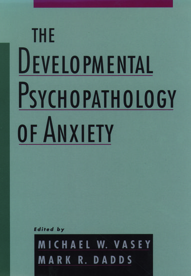 Edited by Michael W. Vasey and Mark R. Dadds