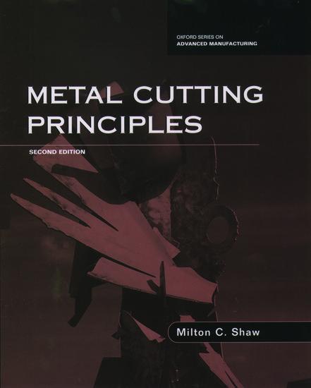 metal cutting principal by m c shaw oxford university press in