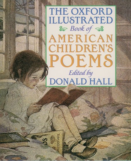 Poetry Book Cover Up : The oxford illustrated book of american children s poems