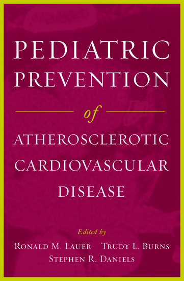 Pediatric Prevention of Atherosclerotic Cardiovascular Disease